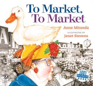 To Market, To Market Cover Illustrated by Janet Stevens